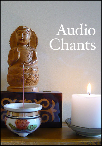 Audio chants: songs, sutras, and guided meditations, rendered by Nathan Strait